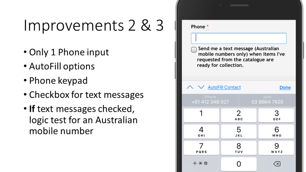 Mobile form improvements make phone numbers easy to enter.